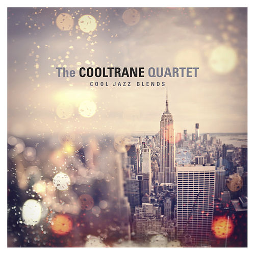 "The Cooltrane Quartet: ""Cool Jazz Blends"""