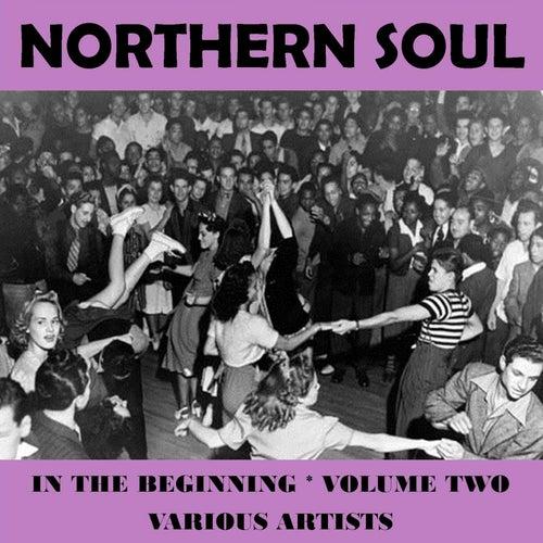 Northern Soul - In the Beginning Vol. 2 de Various Artists