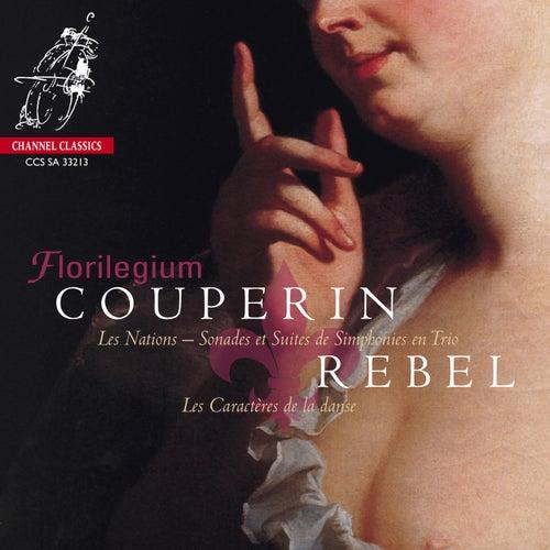 Couperin: Les Nations - Rebel: Les caractères de la danse de Florilegium