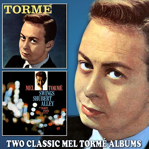 Tormé / Mel Tormé Swings Shubert Alley by Mel Torme