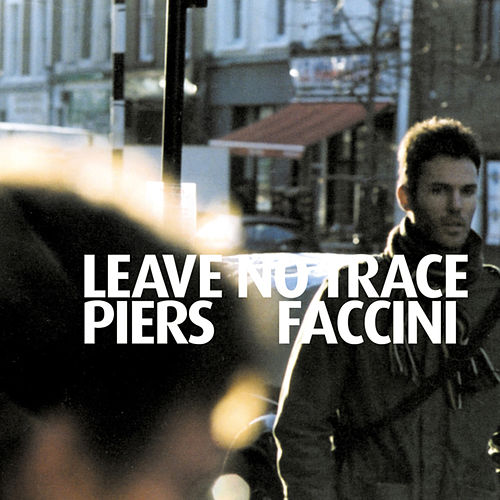 Leave No Trace by Piers Faccini