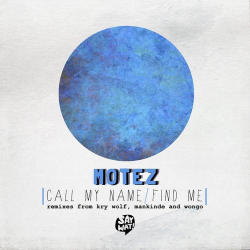 Call My Name EP von Motez