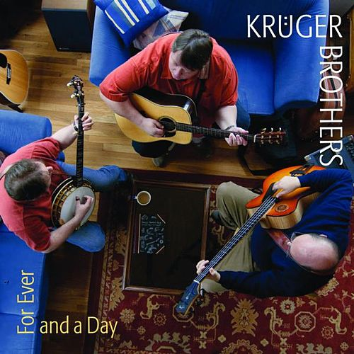 Forever and a Day by Kruger Brothers