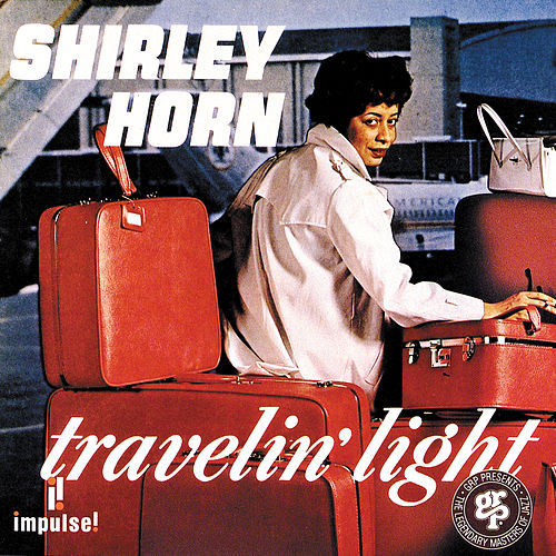 Travelin' Light by Shirley Horn