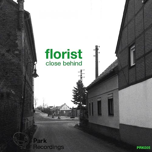 Close Behind de Florist