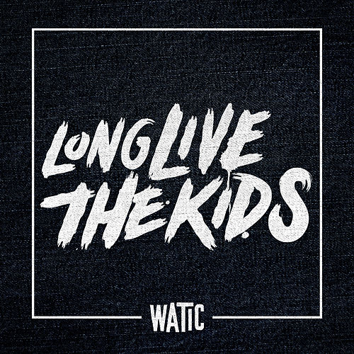 Long Live the Kids - Single van We Are The In Crowd
