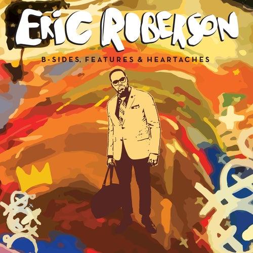 B-Sides, Features & Heartaches de Various Artists