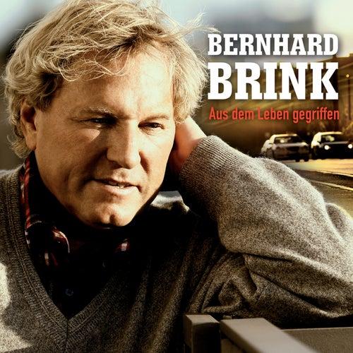 Aus dem Leben gegriffen by Bernhard Brink