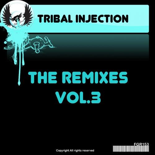 Tribal Injection - The Remixes Vol.3 - EP de Various Artists