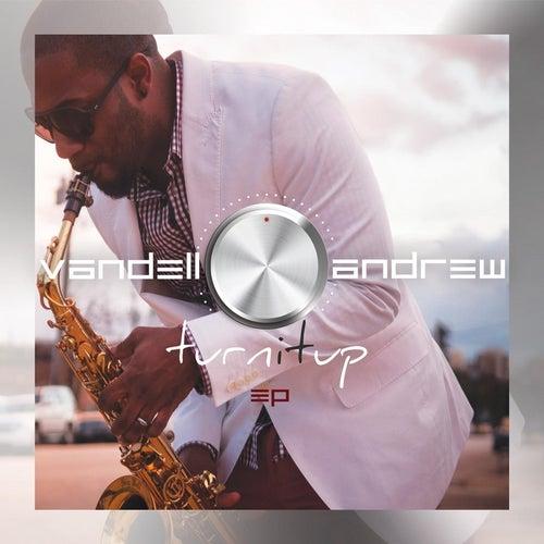Turn It Up EP von Vandell Andrew