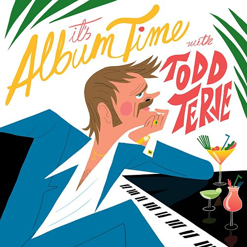 It's Album Time de Todd Terje