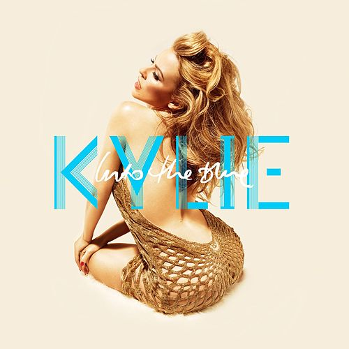 Into The Blue by Kylie Minogue