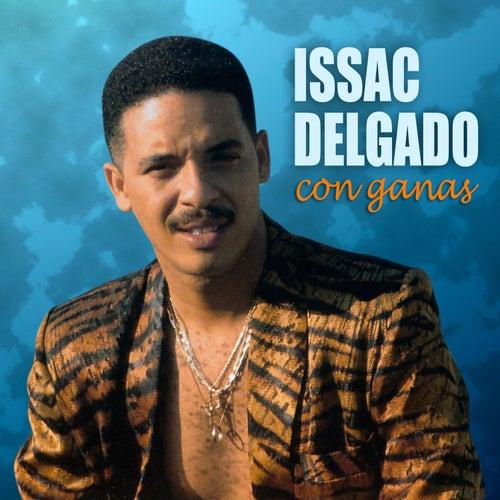 Con ganas de Issac Delgado