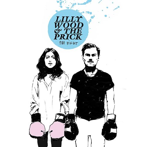 The Fight (Deluxe Version) by Lilly Wood and The Prick