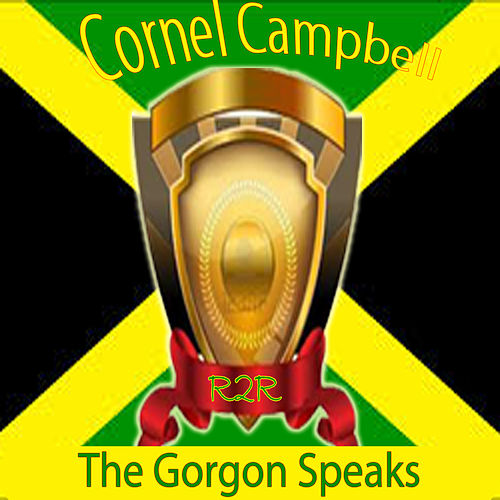 The Gorgon Speaks de Cornell Campbell