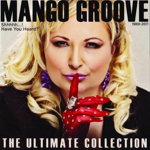 Shh…the Ultimate Mango von Mango Groove