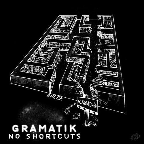 No Shortcuts de Gramatik