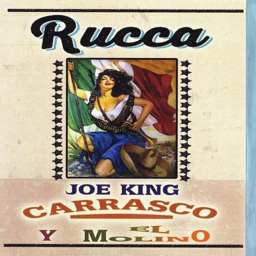 Rucca de Joe 'King' Carrasco