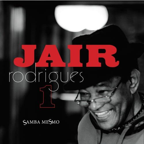 Samba Mesmo Vol. 1 by Jair Rodrigues