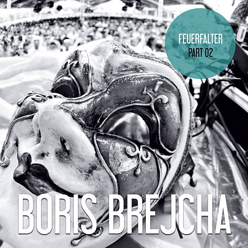 Feuerfalter Part 02 de Boris Brejcha