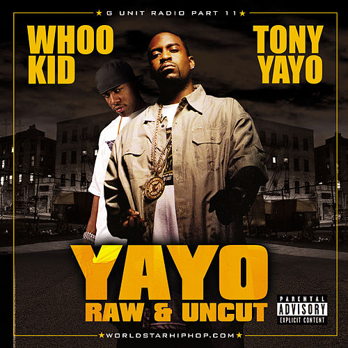 G-Unit Radio 11: Yayo - Raw And Uncut de Various Artists