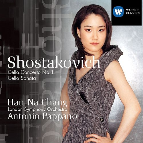 Shostakovich: Cello Concerto No. 1/Cello Sonata by Han-na Chang