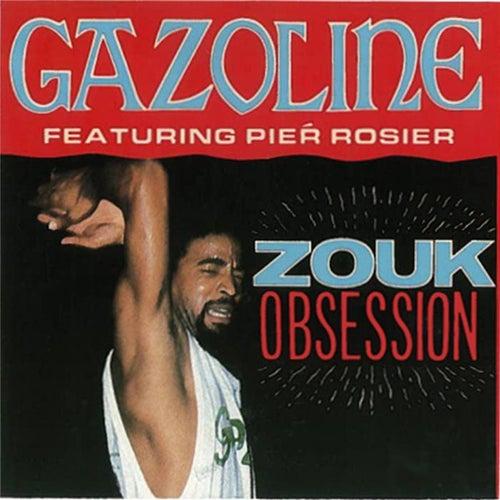 Zouk Obsession by Gazoline