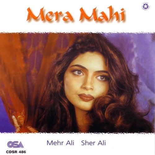 Mera Mahi by Mehr Ali