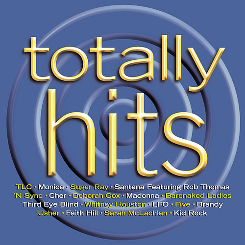 Totally Hits by Various Artists