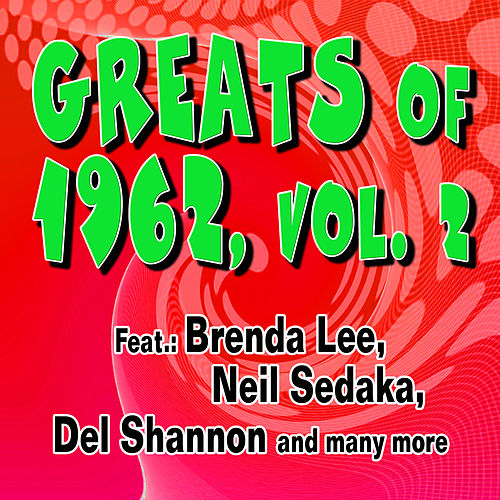 Greats of 1962, Vol. 2 de Various Artists