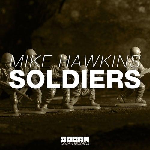 Soldiers von Mike Hawkins