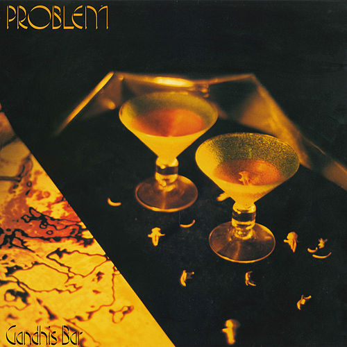 Gandhis Bar by Problem