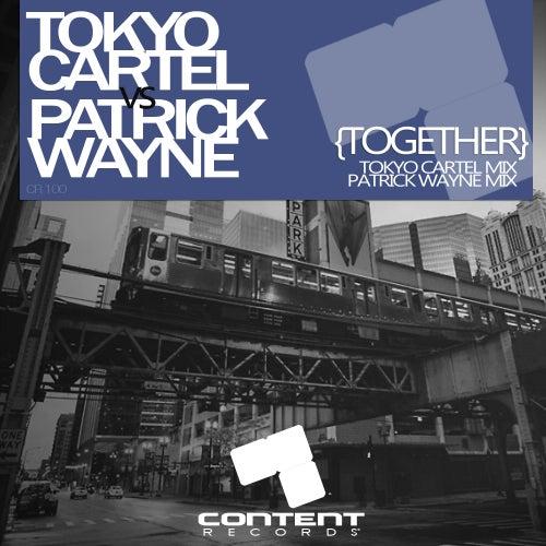 Together (Tokyo Cartel vs. Patrick Wayne) de Tokyo Cartel
