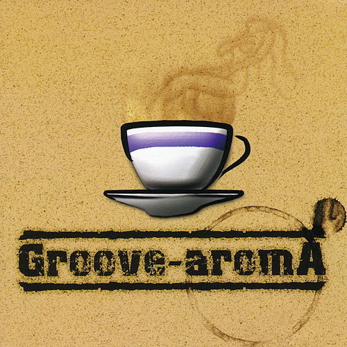 Groove-Aroma von The Groove