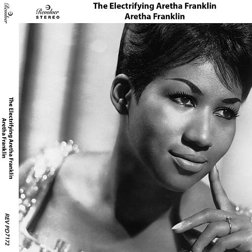 The Electrifying Aretha Franklin von Aretha Franklin