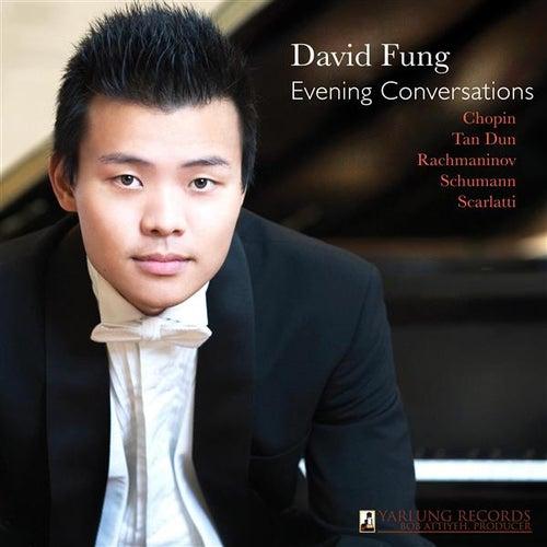Evening Conversations von David Fung