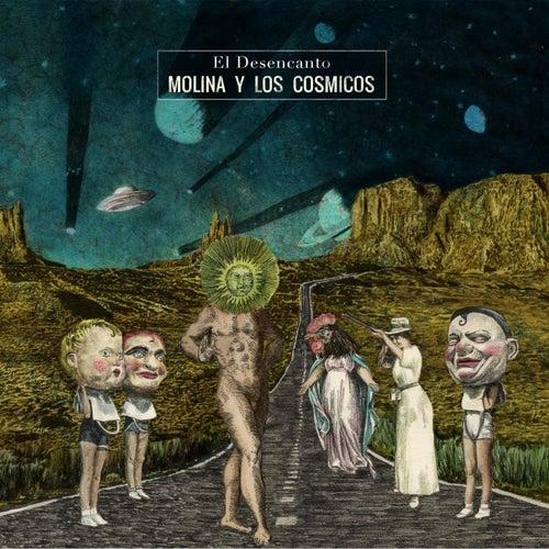 El Desencanto de Molina Y Los Cósmicos