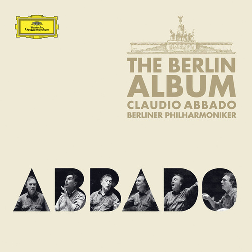 Claudio Abbado - The Berlin Album von Berliner Philharmoniker