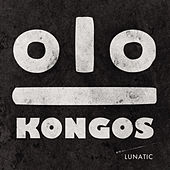 Lunatic by Kongos
