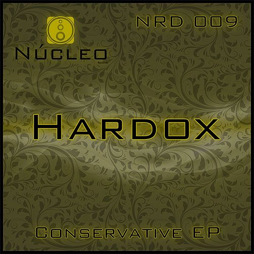 Conservative - Single by Hardox