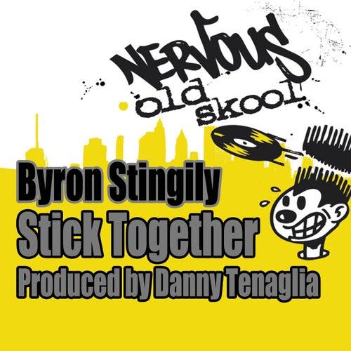Stick Together - Produced by Danny Tenaglia by Byron Stingily