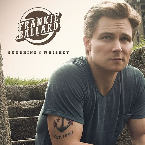 Sunshine & Whiskey de Frankie Ballard