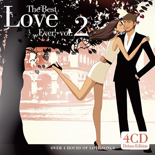 The Best Love... Ever ! Vol. 2 von Various Artists