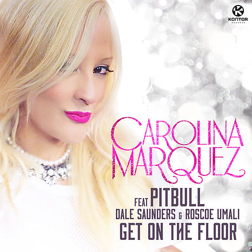 Get On the Floor von Carolina Marquez