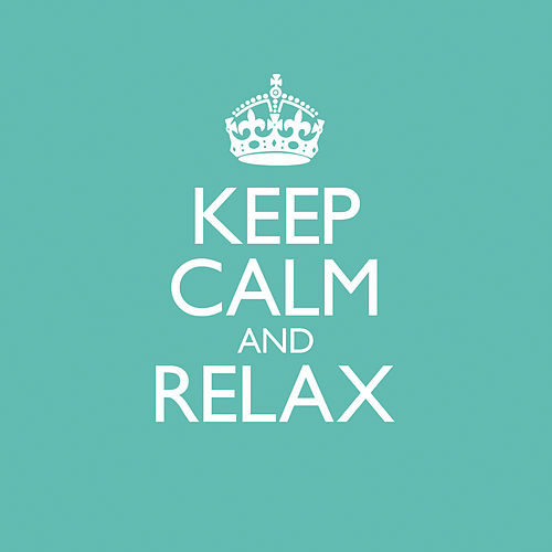 Keep Calm & Relax de Various Artists
