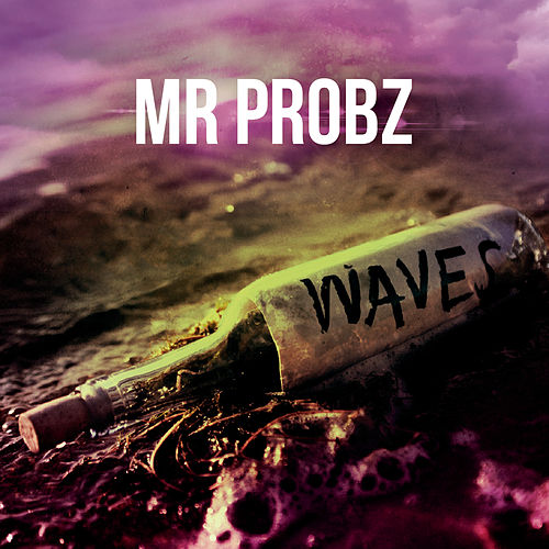 Waves von Mr. Probz