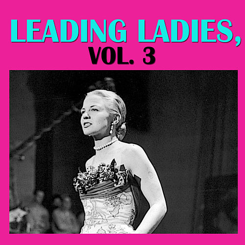 Leading Ladies, Vol. 3 de Various Artists