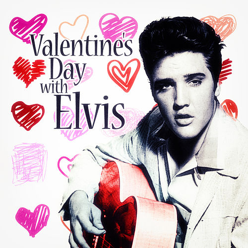 Valentine's Day with Elvis di Elvis Presley