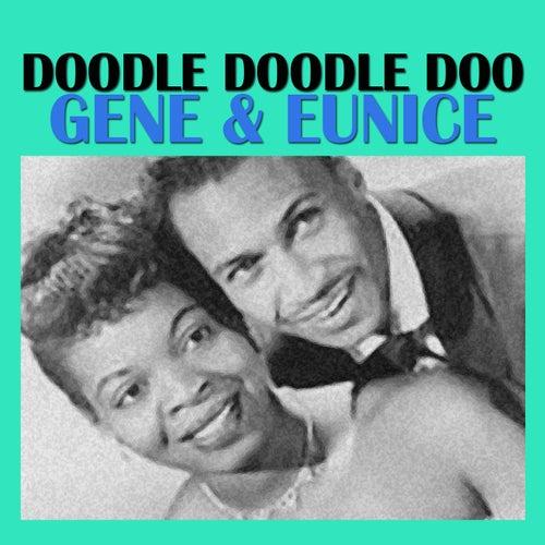 Doodle Doodle Doo by Gene & Eunice