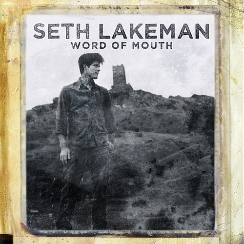 Word Of Mouth by Seth Lakeman